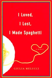 Book Review: I Loved, I Lost, I Made Spaghetti