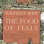 Book Review: Waverley Root's The Food of Italy