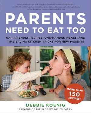 Parents Need to Eat Too book