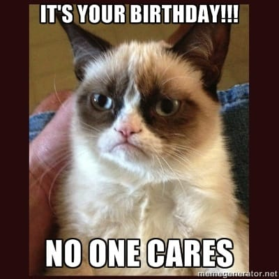 grumpy cat hates your birthday