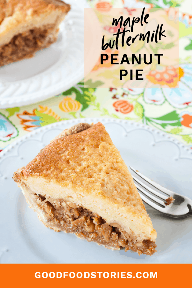 Maple buttermilk peanut pie is a two-layer pie with a filling of sweet-and-salty Southern peanuts topped with a Canadian buttermilk maple cake. #thanksgivingdesserts #peanutpie #southernpie #holidaydessert