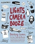 Lights Camera Booze, via goodfoodstories.com