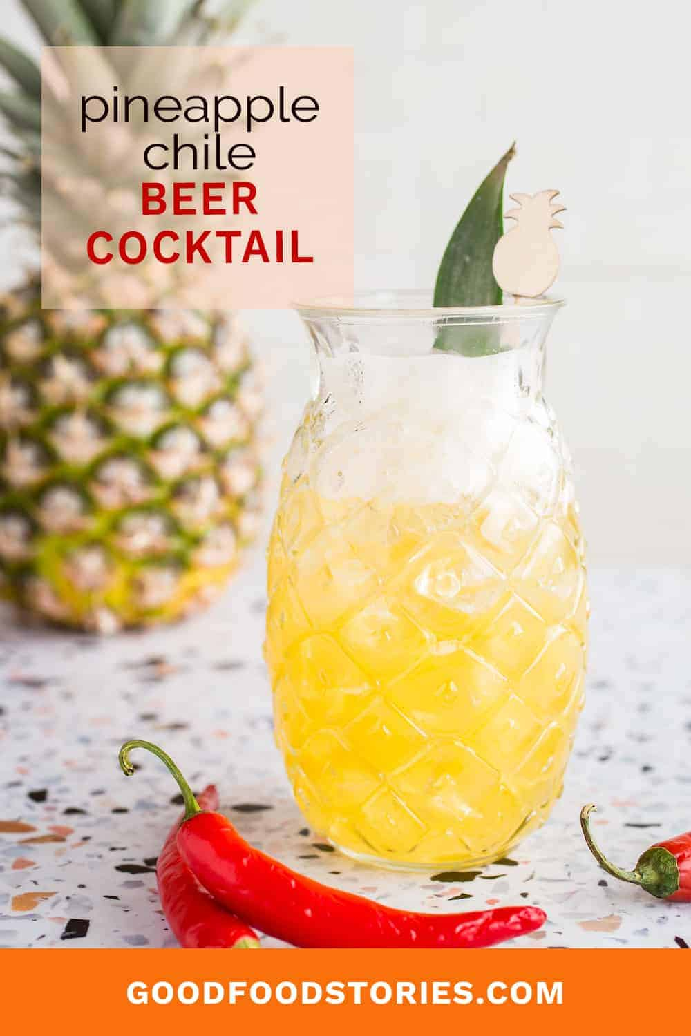pineapple chile beer cocktail