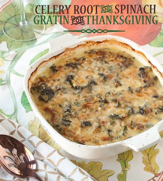 celery root and spinach gratin for Thanksgiving, via www.www.goodfoodstories.com