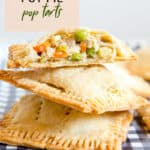 chicken pot pie pop tarts