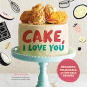 Cake, I Love You cookbook by Jill O'Connor