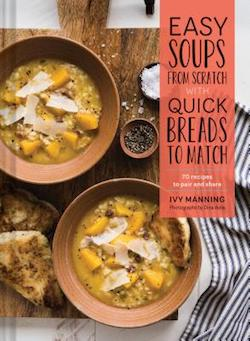 Easy Soups from Scratch by Ivy Manning, via www.www.goodfoodstories.com