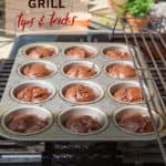 baking on the grill - tips and tricks