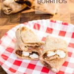 s'mores burritos